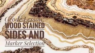 Geode Lesson: Wood Stained Sides and Marker Selection