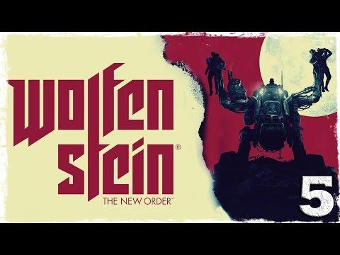 Смотреть прохождение игры Wolfenstein: The New Order. #5: Старый знакомый.