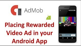 AdMob Android tutorial - Placing a Rewarded Video Ad
