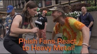 Phish Fans React to Heavy Metal | MetalSucks