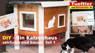 Outdoor Katzenhaus selbst gebaut - Teil1- Tüftler DIY