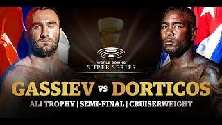 Gassiev vs Dorticos - WBSS Season I: Cruiserweight SF2