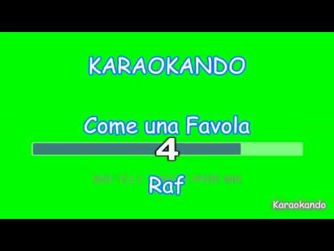 Karaoke Italiano - Come una Favola - Raf ( Testo )