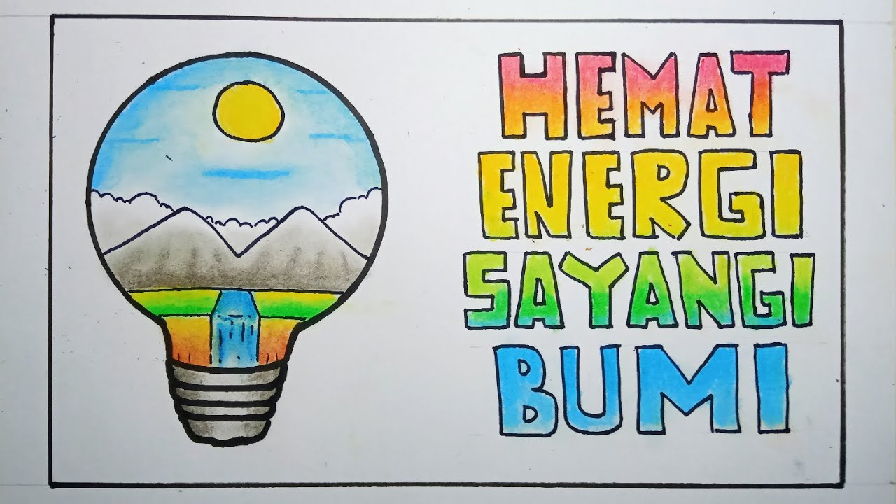 Cara menggambar poster hemat energi   eps 20