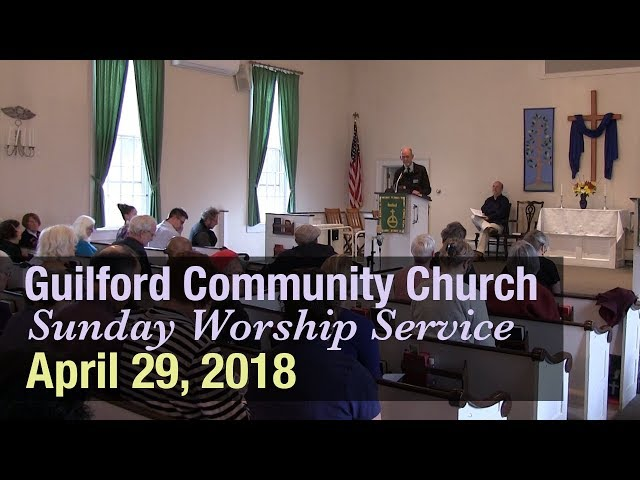 Guilford Church Service - 4/29/18
