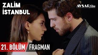 Zalim İstanbul 21. Bölüm Fragmanı (HD)