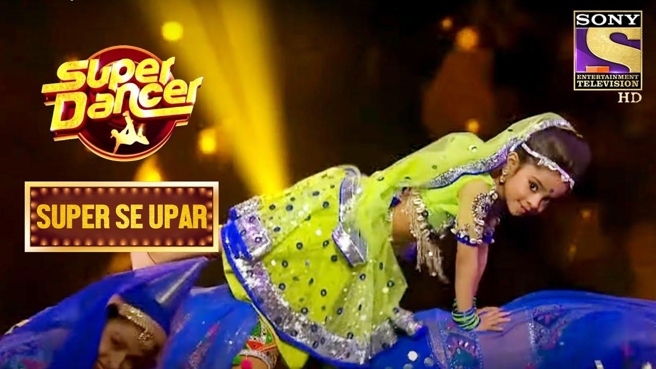 Download Judges हुए Rupsa के Moves से Impress | Super Dancer | Super Se Upar