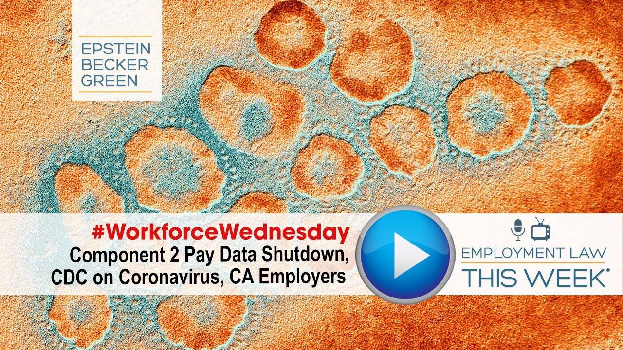 Coronavirus in the Workplace: Epstein Becker Green News Roundup