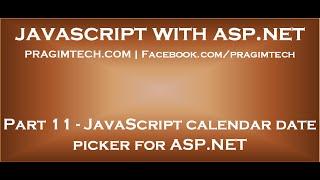 JavaScript calendar date picker for ASP NET