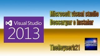 descargar e instalar miicrosoft visual studio 2013 no crack)