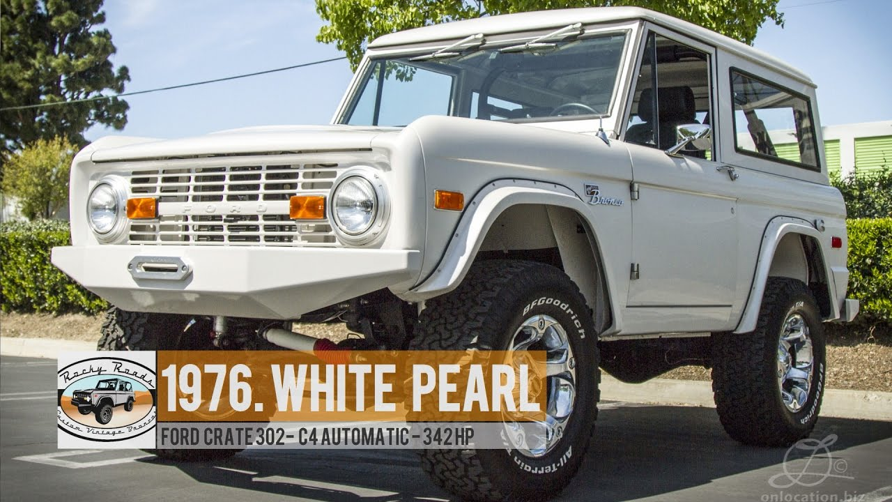 1976 White Pearl Classic Old School Ford Bronco 390hp 4