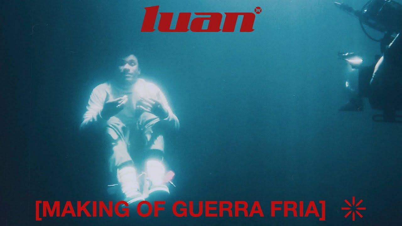 Luan - Guerra Fria (Making Of)