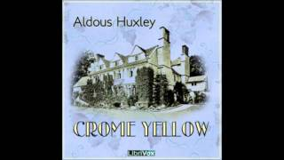 Crome Yellow (FULL Audiobook)