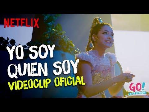 Go Vive A Tu Manera Yo Soy Quien Soy Videoclip Oficial