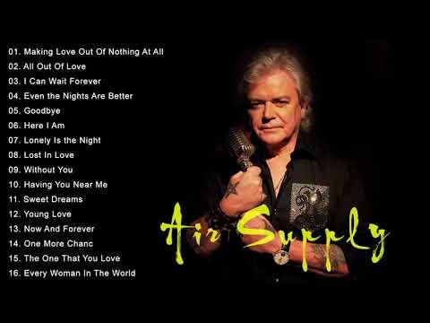 Air Supply Best Songs ( Lyrics ) - Air Supply Greatest Hits Full Album