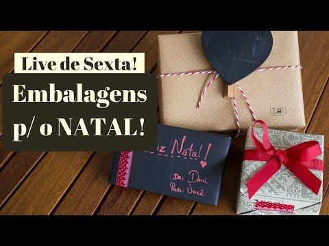 Live de Sexta! Embalagens e se preparando pro Natal.