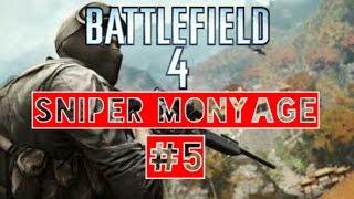 Battlefield 4 SNIPER montage #5