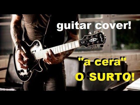O surto a cera Guitar Cover