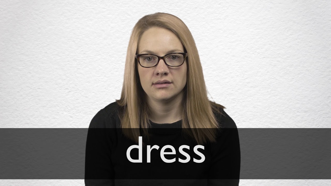 How to pronounce DRESS in British English