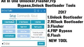 A New All  N One Tool For Android Unlocker Unlock Bootloader Root Flasher FRP WinDroid Toolkit V3.1