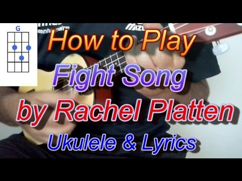 How to play Fight Song by Rachel Platten Ukulele Guitar Chords ...