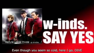 w-inds. - SAY YES (English Sub)