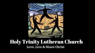 Holy Trinity Worship - June 7, 2020