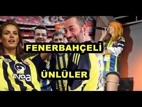 Fenerbahçe'li Ünlüler !!!