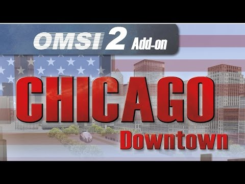 Omsi 2 add-on chicago downtown (Part 8) |