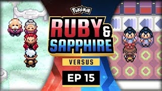Video Pokemon Ruby and Sapphire Versus - EP15 | ITS EPISODE 15! download MP3, 3GP, MP4, WEBM, AVI, FLV Oktober 2018