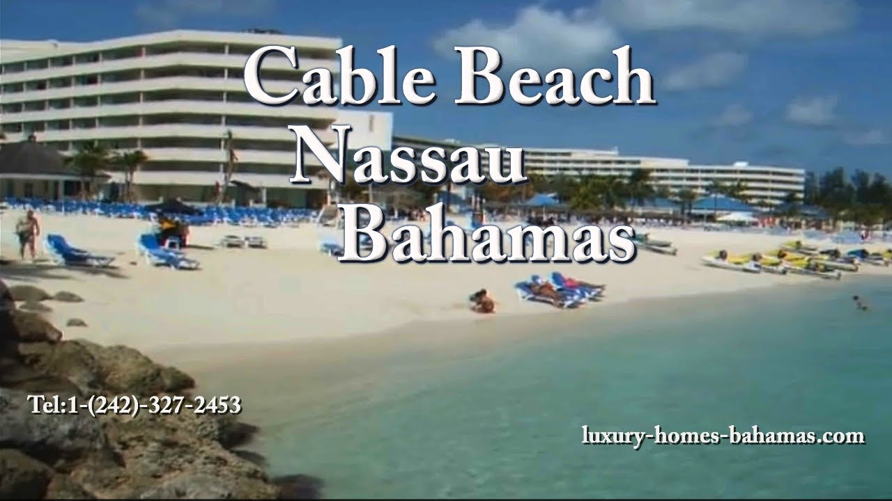 Cable Beach Bahamas Youtube