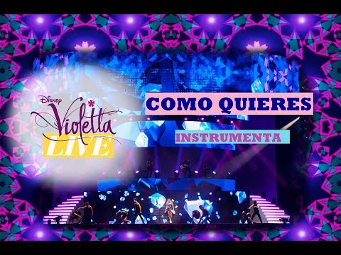 Violetta Live - COMO QUIERES - Karaoke Instrumental