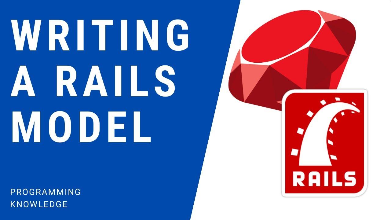 Ruby on Rails Tutorial - Writing a Rails Model