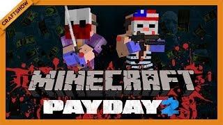 Payday 2 в Minecraft #6: Нефтяное дело (с Рамоном и Ричем, Minecraft Adventure Map)