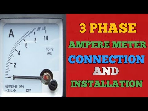 3 PHASE AMMETER CONNECTION AND INSTALLATION - YouTube on