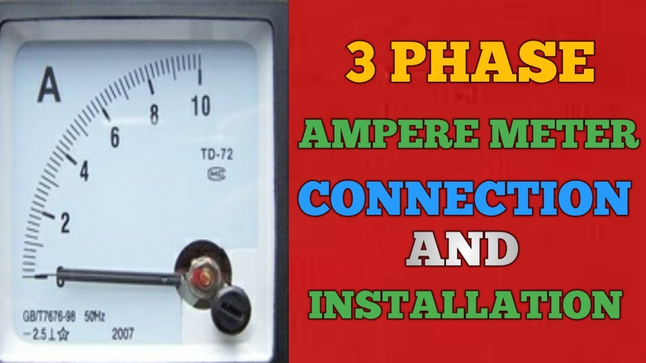 hight resolution of 3 phase ammeter connection and installation