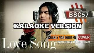 Download CHARLY VHT - SATU NAMA TETAP DIHATI KARAOKE VERSION