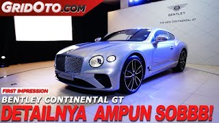 Bentley Continental GT | First Impression | GridOto