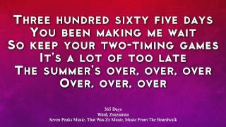 ZZ Ward - 365 Days [HD Lyrics]
