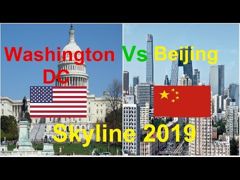 Washington Dc Vs Beijing China Skyline 2019