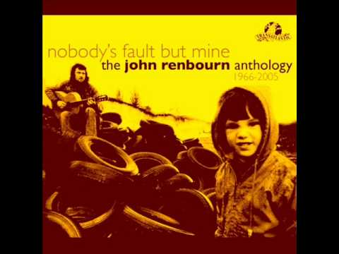 John Redbourn - Nobody's Fault But Mine.