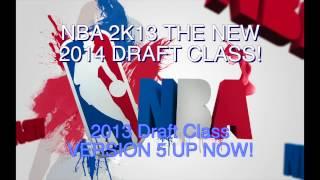 NBA 2K13 2014 ROOKIE DRAFT CLASS DOWNLOAD!