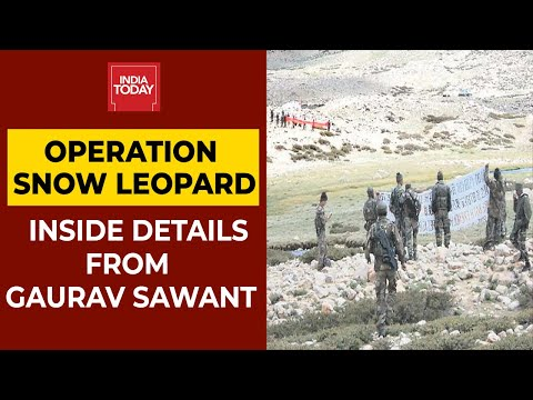Operation Snow Leopard: India Today's Gaurav Sawant Gives Out Inside Details | India-China Faceoff