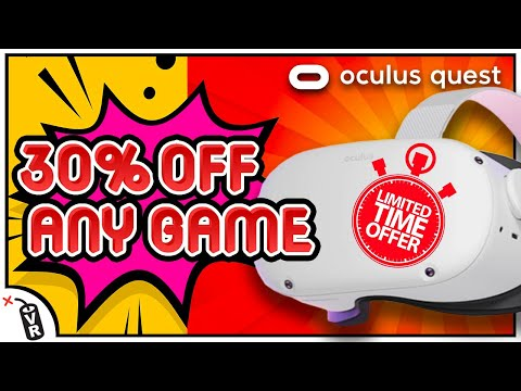 [  30% OFF ALL OCULUS QUEST GAMES ⏰ LIMITED TIME ⏰ ]