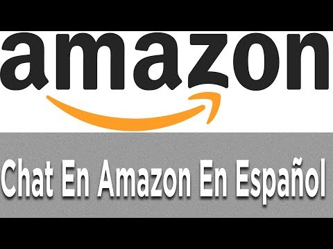 Chat En Amazon En Español 💬Solución De Problemas 2019 💚