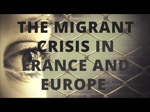 6 minutes to understand the migrant crisis in France and Europe