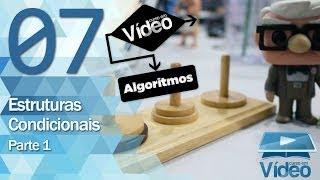 Estruturas Condicionais 1 - Curso de Algoritmos #07 - Gustavo Guanabara
