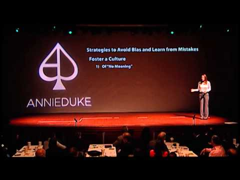 STRATEGIES TO AVOID BIAS & LEARN FROM   ANNIE DUKE