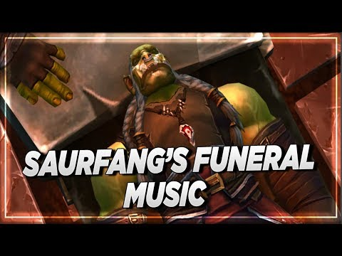 Battle For Azeroth 8.2.5 Music | Saurfang's Funeral