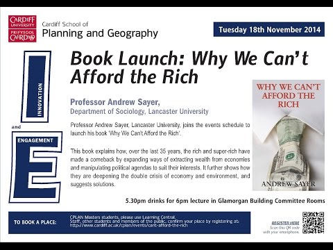 Live Broadcast: Why we can't Afford the Rich - Professor Andrew Sayer, Lancaster University